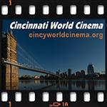 Cincinnati World Cinema Tickets