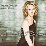 Sarah Coburn: Oh, When I Dream