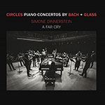 Simone Dinnerstein: Circles - Piano Concertos by Glass + Bach