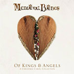 Medeival Baebes: Of Kings and Angels