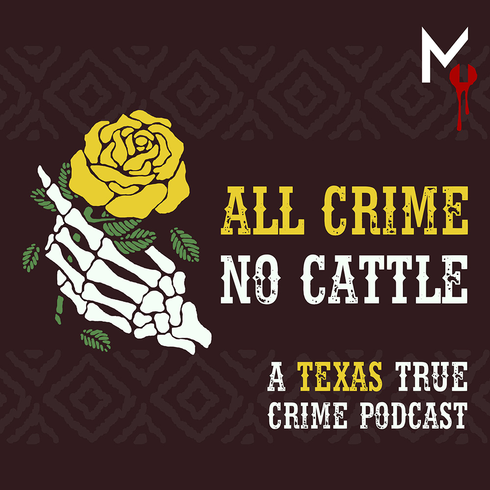 2087039ceaf38 A conversational true crime podcast hosted by Texas natives Erin and Shea.